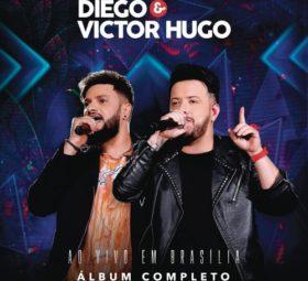 Ouvir CD Ao Vivo em Brasília – Diego e Victor Hugo (2019) grátis