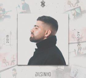 Ouvir Dilsinho - EP Terra do Nunca (Acústico) (2019)