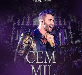 Ouvir Gusttavo Lima - Cem Mil (Ao Vivo) (2019)