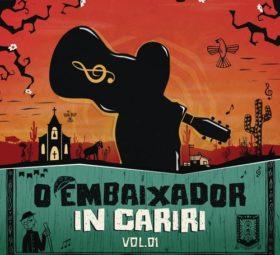 CD Gusttavo Lima - O Embaixador in Cariri - Vol. 1 (Ao Vivo)