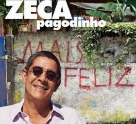 CD Zeca Pagodinho - Mais Feliz (2019) ouvir grátis