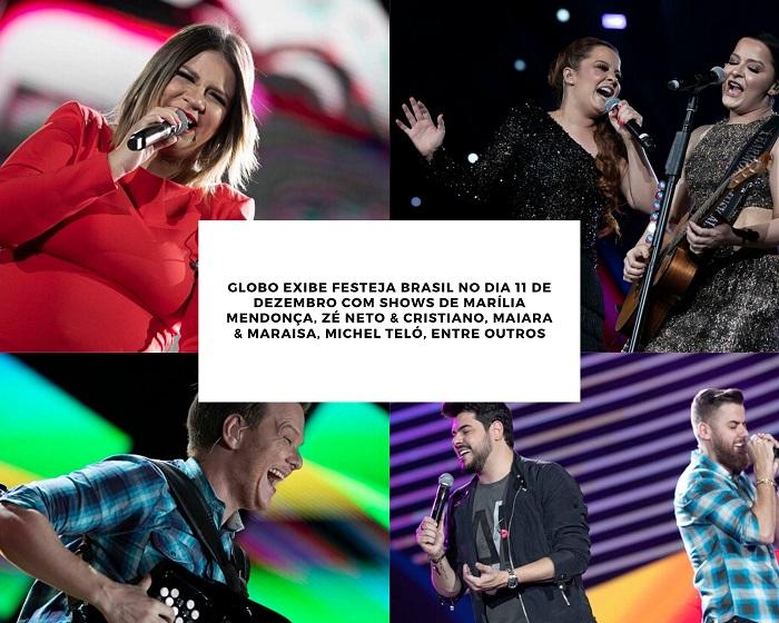 Globo exibe Festeja Brasil no dia 11 de dezembro com shows de Marília Mendonça, Zé Neto & Cristiano, Maiara & Maraisa, Michel Teló, entre outros