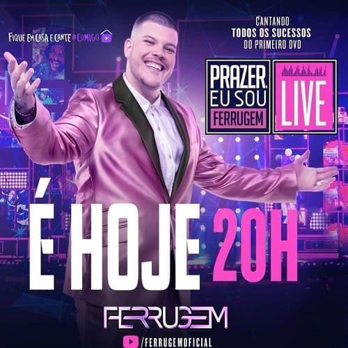 AO VIVO assista agora a live Prazer, Eu Sou Ferrugem com o cantor Ferrugem, 21