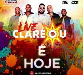 AO VIVO assista agora a live com o grupo Clareou, 09