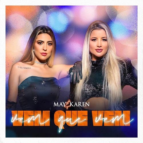 May & Karen lançam álbum com 9 faixas, sendo 4 inéditas e participação de Marcos & Belutti